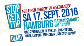 CETA & TTIP stoppen! Demo am 17.09.16 in Hamburg
